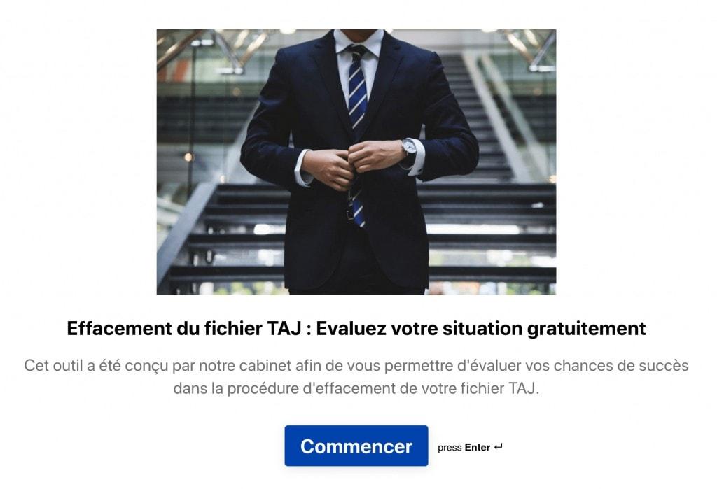 Outil d'évaluation des chances de succès de l'effacement du TAJ par Beaubourg Avocats